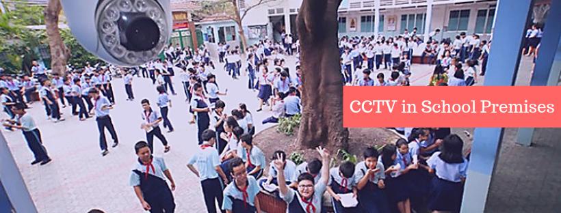 CCTV in School Premises